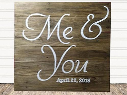 Me And You Wedding Established Wood Sign