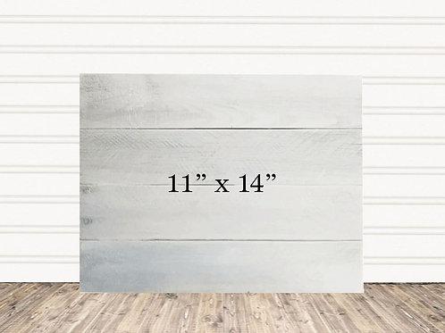 """Custom White Wash Wood Sign 11"""" x 14"""""""