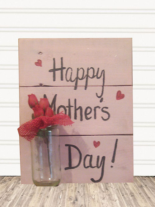 Happy Mother's Day Wood Sign