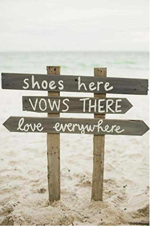 Shoes Here Vows There Love Everywhere Wood Sign