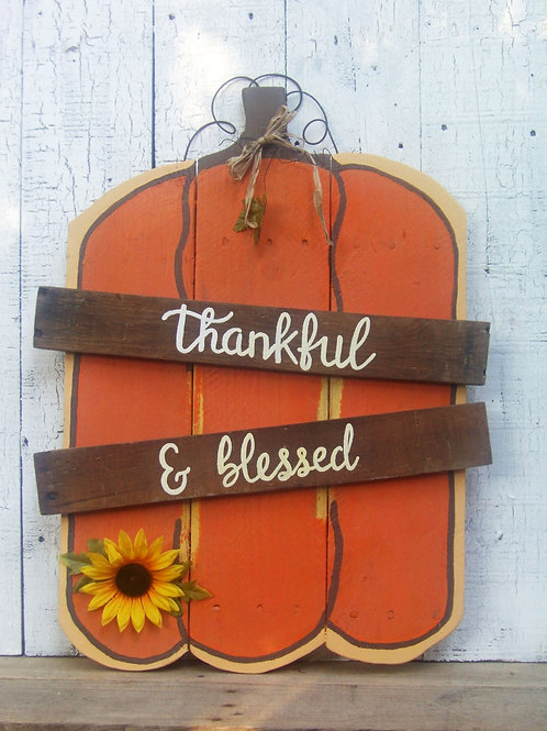 Thankful & Blessed Pumpkin Wood Sign