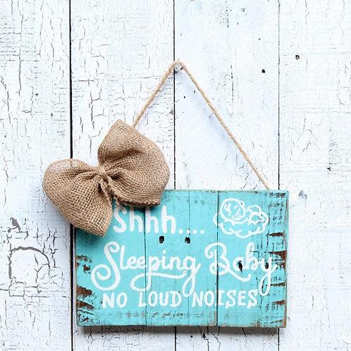 Shhh Sleeping Baby Wood Sign