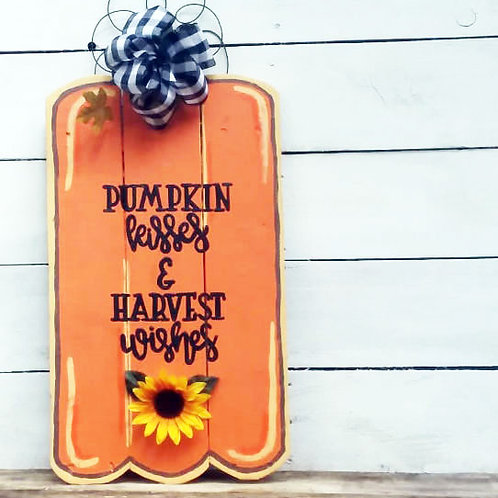Pumpkin Kisses and Harvest Wishes Pumpkin Wood Signs