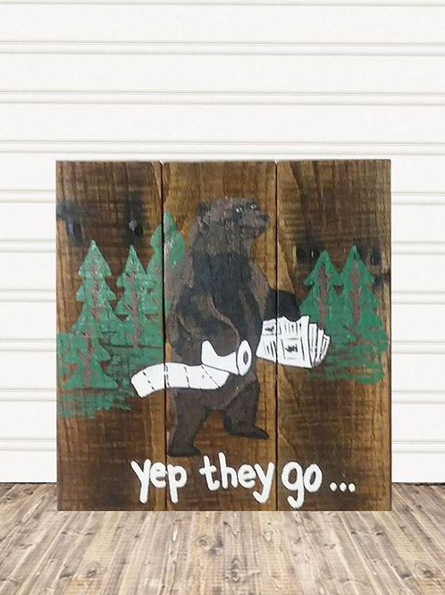Yep They Do Bear Poop Wood Sign