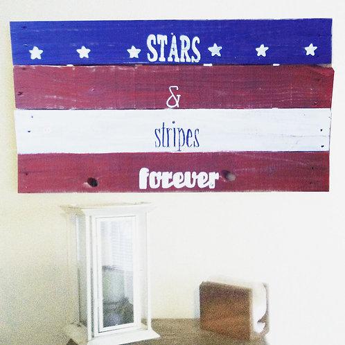 Stars & Stripes Forever Wood Sign