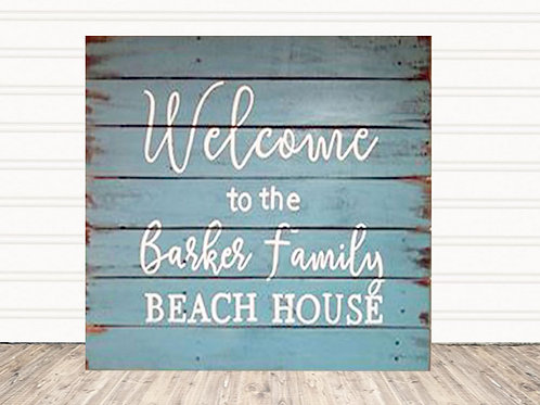 Personalized Welcome To The Beach House Wood Sign