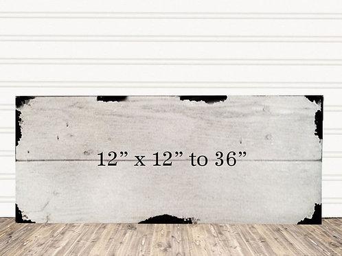 "Custom Shabby Chic Wood Sign 12"" x 12"" to 36"""