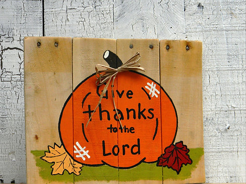 Give Thanks to the Lord Wood Sign