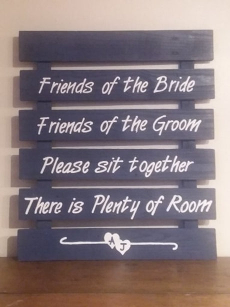 Friends of the Bride Friends of the Groom Wood Sign