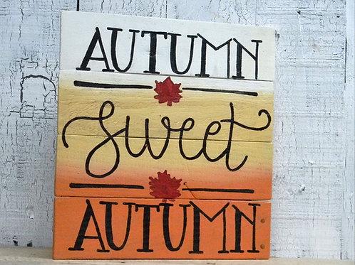 Autumn Sweet Autumn Wood Sign