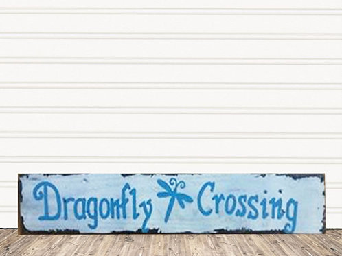 Dragonfly Crossing Wood Sign