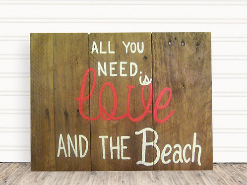 All You Need Is Love and The Beach Wood Sign