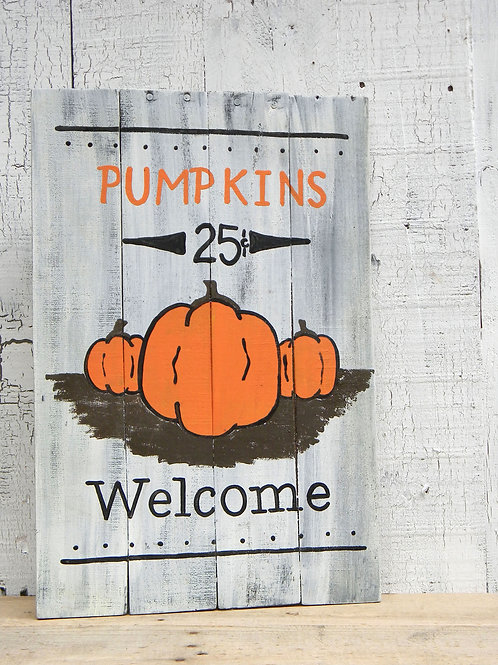Fall Welcome Pumpkins 25 Cents Wood Sign