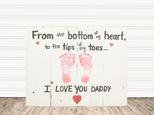 I Love You Daddy Wood Sign