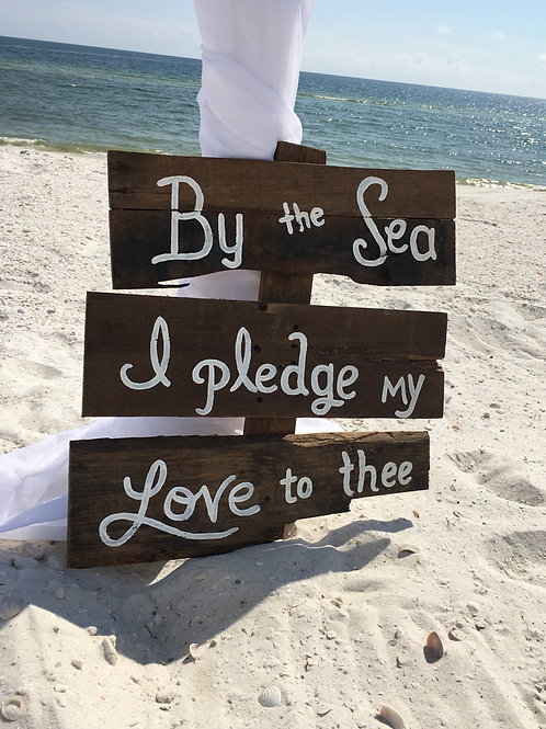 By the Sea I Pledge My Love to Thee Wood Sign