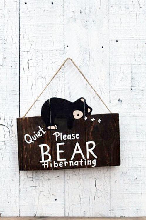 Quiet Please Bear Hibernating Wood Sign