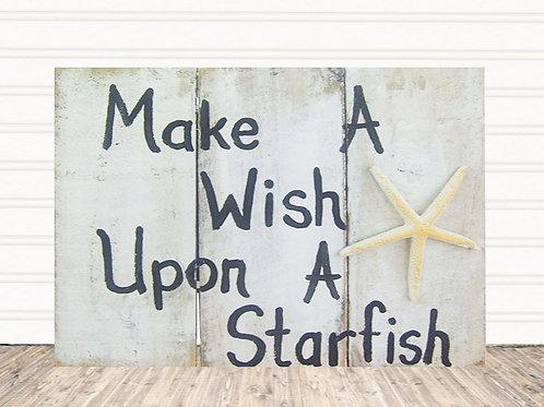 Make a Wish Upon a Starfish Wood Sign
