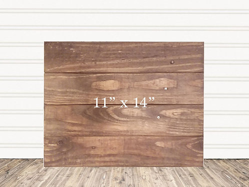 "Custom Rustic Stain Wood Sign 11"" x 14"""
