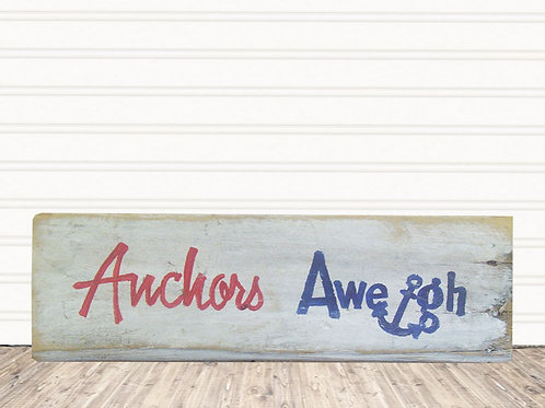 Anchors Aweigh Wood Sign