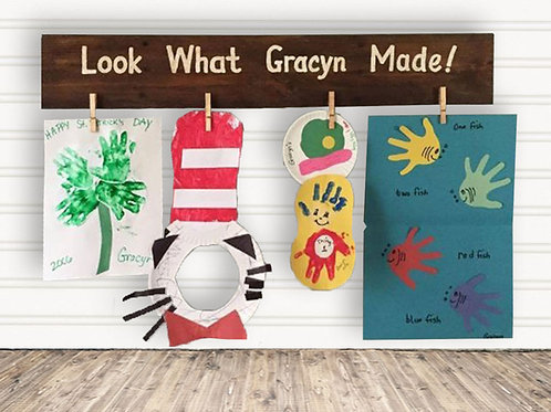 Rustic Look What Made Wood Sign For Kids Art Display