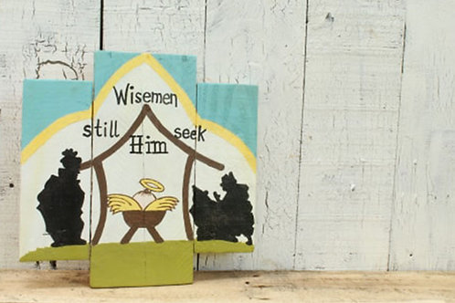 Wise Men Still Seek Him Wood Sign