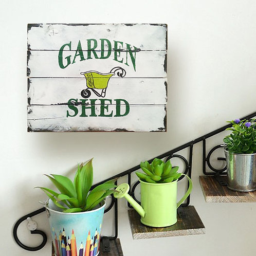 Garden Shed Wood Sign