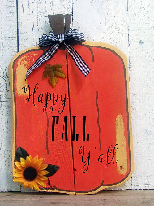 Happy Fall Y'all Pumpkin Wood Signs