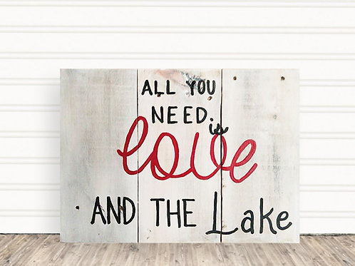 copy of All You Need Is Love and The Lake Wood Sign