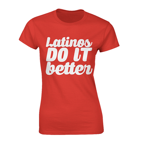 'Latinos Do It Better' Womens White on Scarlet