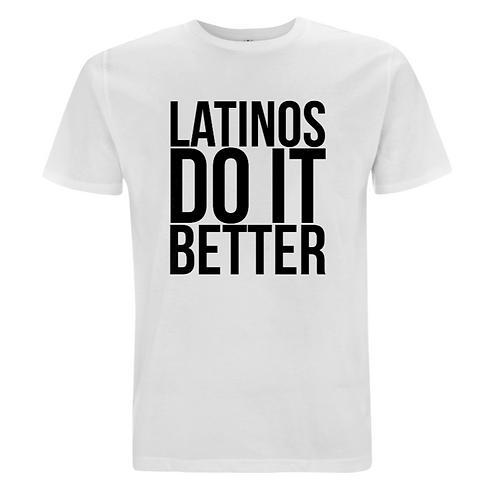 'Latinos Do It Better' Mens Black on White