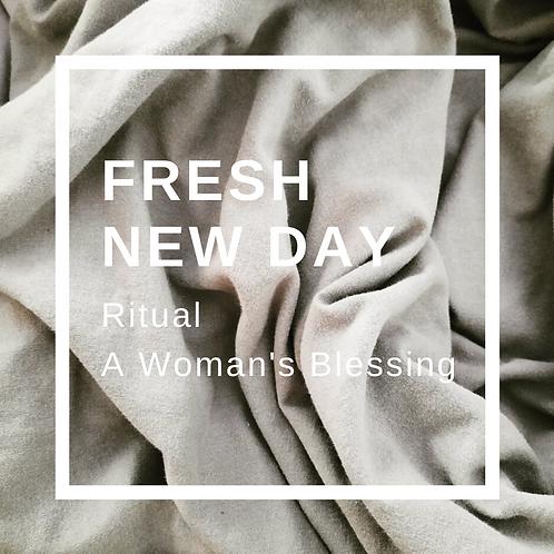 Fresh New Day Ritual