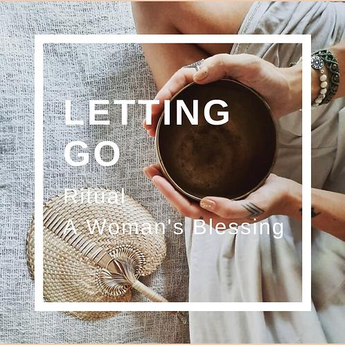 Letting Go Ritual