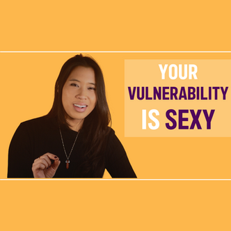 Vulnerability is Sexy.