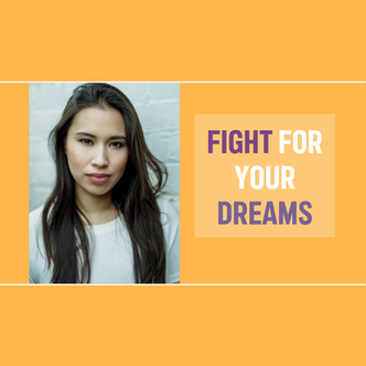 Fight For Your Dreams. Fight Real 2021