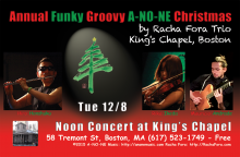 Annual Funky Grooving A-NO-NE Christmas by Racha Fora 3 at King's Chapel