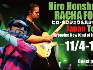 Racha Fora Trio + 1 Japan Tour 2016, 11/04~11/16