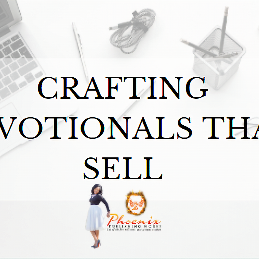 Crafting Devotionals That Sell (Online Course Launch)