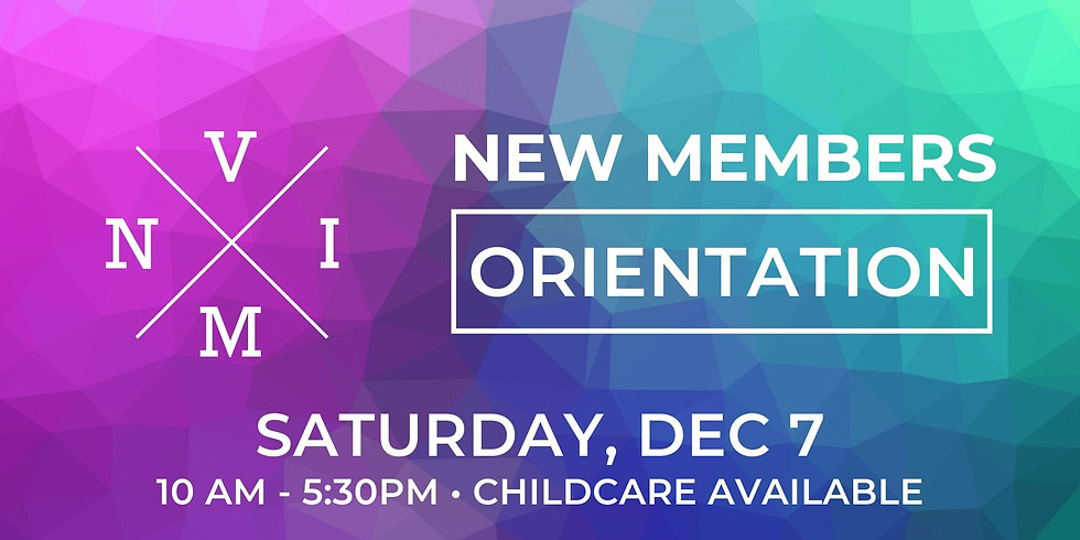 New Members Orientation!