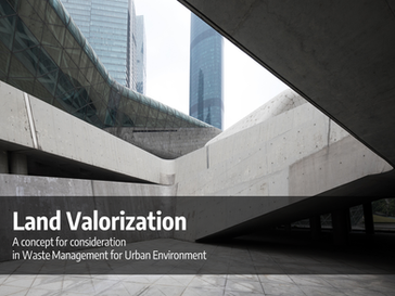 Land Valorization in Waste Management Policy
