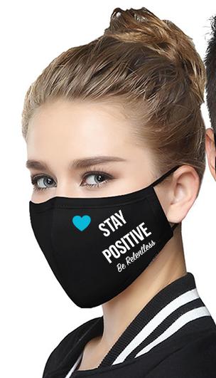 Stay Positive - Face Mask
