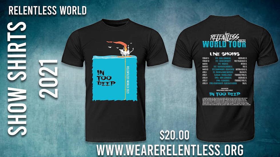 Relentless World 2021 - Show Shirts