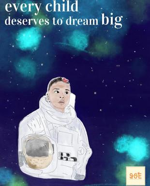 Every Child Deserves to Dream Big