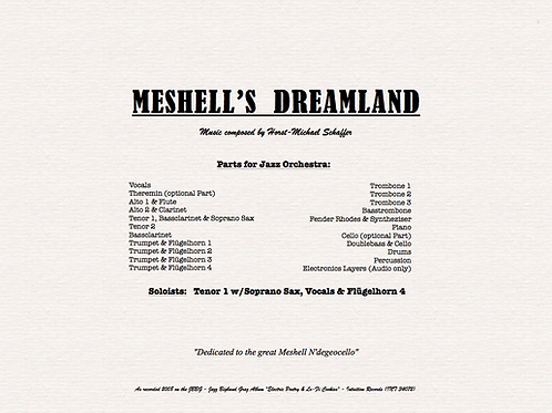 """MESHELL's DREAMLAND"" - Music for Jazzorchestra (Score & Parts)"