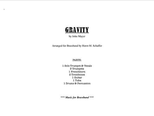 """GRAVITY"" by John Mayer, arr. by H. M. Schaffer (Score & Parts)"