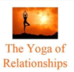 Yoga of Relationships pic 2.JPG