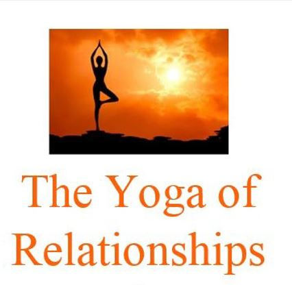 Yoga of Relationships pic 2.JPG