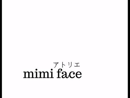 アトリエ mimi faceへようこそ。
