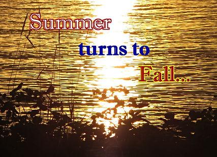 Summer turns to Fall.JPG