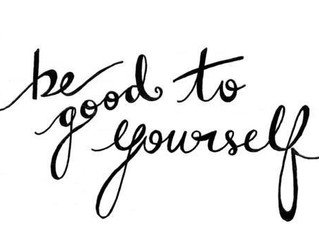 Start the New Year by Being Good To Yourself
