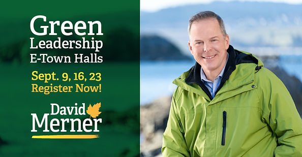 Green Leadership Town Halls with David Merner